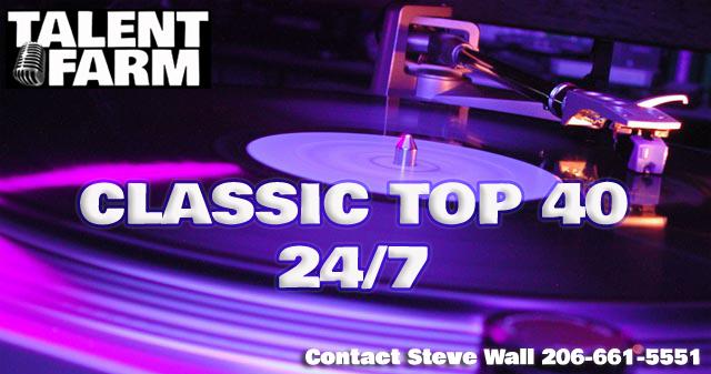 Classic Hits ~ Classic Top 40 – ThatGuySteve Wall's Talent Farm